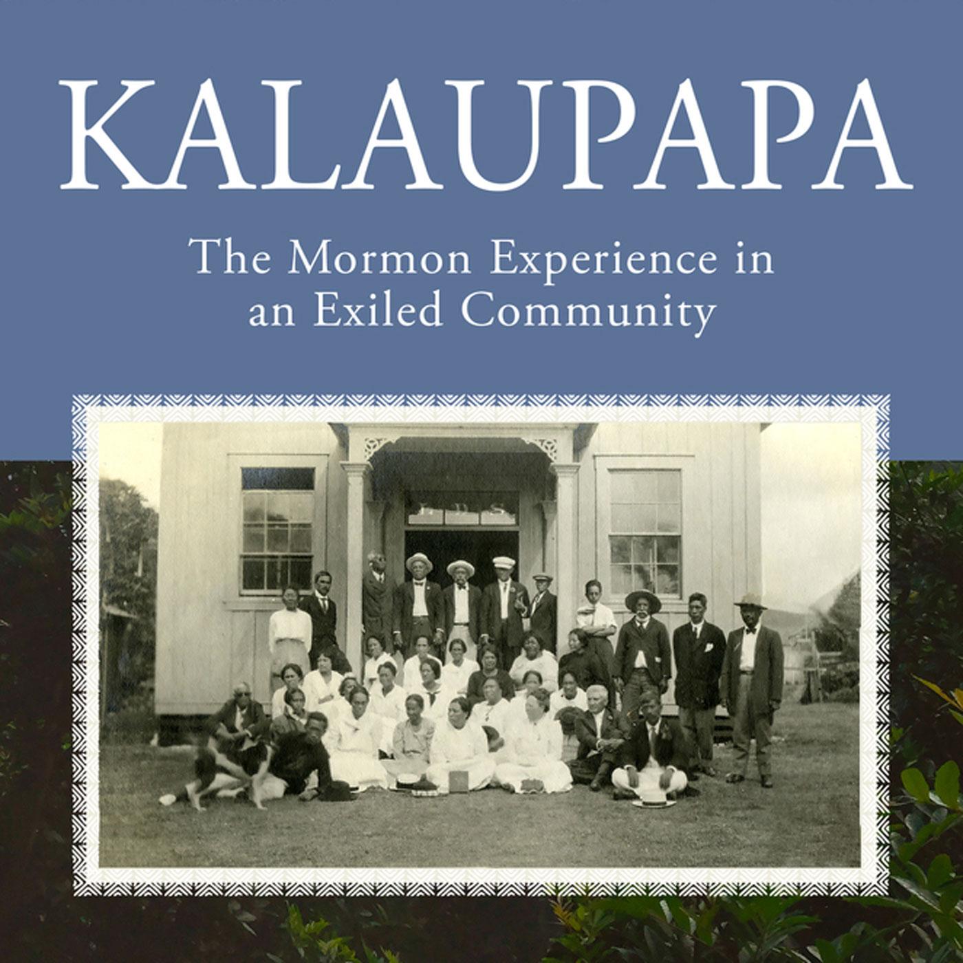 Aflevering 11: verlies van grootvaders, God is een man en mormonen op Kalaupapa