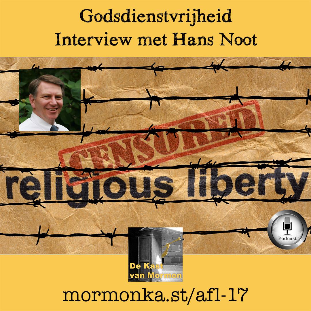 Aflevering 17: Godsdienstvrijheid, interview met Hans Noot